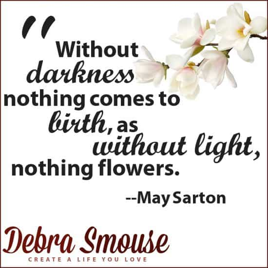 May Sarton on Darkness and Light