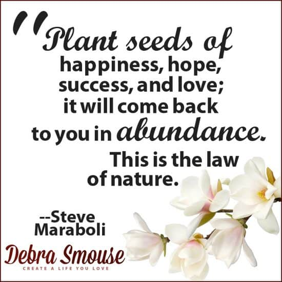 plant seeds of happiness and hope